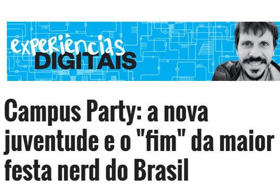 29_01_2016 Campus Party  a nova juventude e o  fim  da maior festa nerd do Brasil   ÉPOCA   Experiências Digitais, destacada
