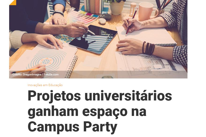 01_02_2016 Projetos universitários ganham espaço na Campus Party   PORVIR, destacada