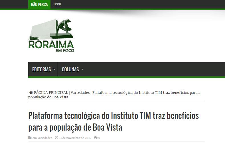 11_11_2016-plataforma-tecnologica-do-instituto-tim-traz-beneficios-para-a-populacao-de-boa-vista-roraima-em-foco-parte-1