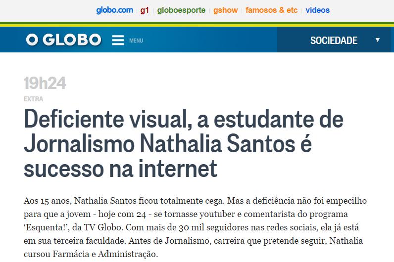 22_02_2017-o-globo_deficiente-visual-a-estudante-de-jornalismo-nathalia-santos-e-sucesso-na-internet-imagem-destacada