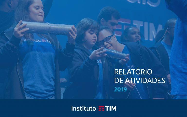 Instituto TIM lança Relatório de Atividades 2019
